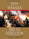 Rise to Rebellion (MP3): A Novel of the Revolution